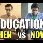 Education — In the 90s and Now